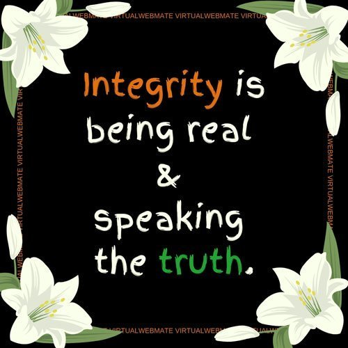 integrity by speaking the truth by virtualwebmate portfolio