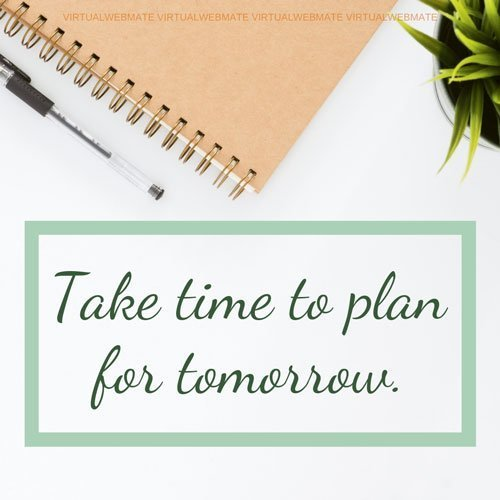 take time to plan for tomorrow by virtualwebmate portfolio